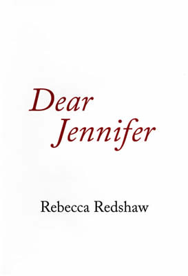 Dear Jennifer by Rebecca Redshaw